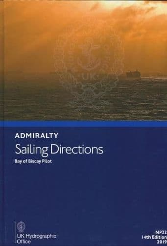 NP22 - Admiralty Sailing Directions: Bay Of Biscay Pilot